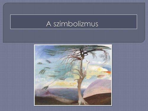 A szimbolizmus - Dr. Fehér Katalin