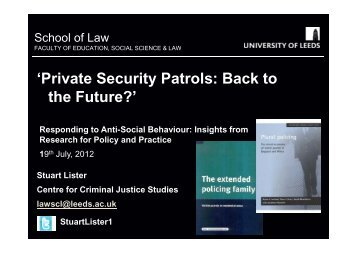 'Private Security Patrols: Back to the Future?' - School of Law