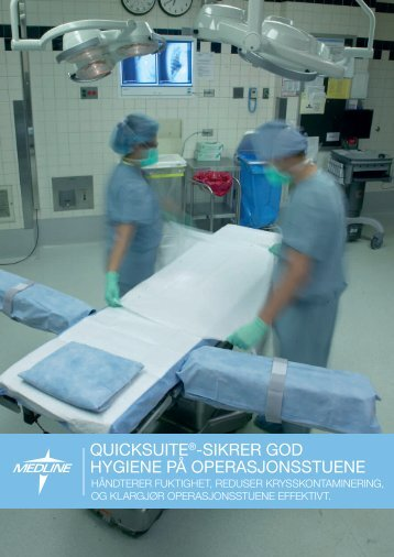 QUICKSUITE®-SIKrEr god hygIEnE på ... - Medline