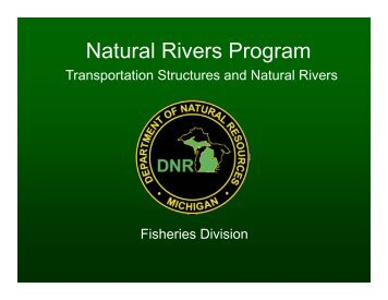 Natural Rivers.pdf - Michigan's Local Technical Assistance Program