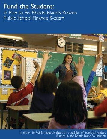 Fund the Student: A Plan to Fix Rhode Island's ... - Public Impact