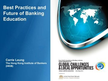 Future of Banking Education - Institute of Bankers Malaysia