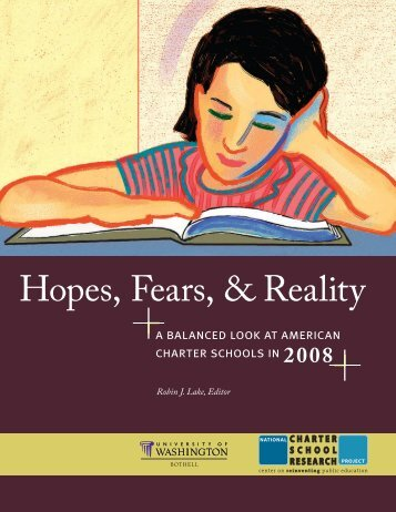 Hopes, Fears, & Reality - Center on Reinventing Public Education
