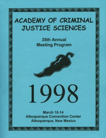 1998 Annual Meeting Program - Academy of Criminal Justice ...