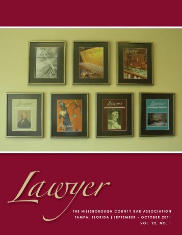 October 2011 Lawyer Magazine - Hillsborough County Bar ...