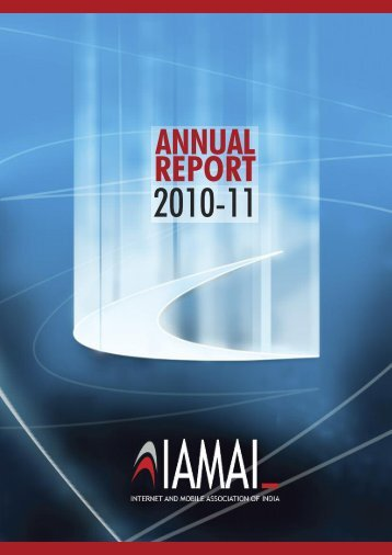 ANNUAL REPORT 2010-11 - Internet & Mobile Association of India