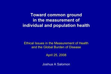 Toward common ground in the measurement of individual and ...