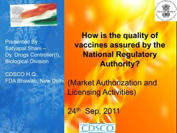 How is the quality of vaccines assured by the ... - The INCLEN Trust