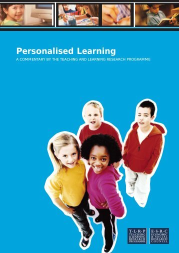 Personalised Learning - Teaching and Learning Research ...