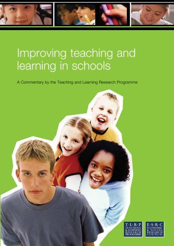 Improving teaching and learning in schools: A TLRP Commentary