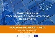Track B: Particle Methods – Part 1 - Prace Training Portal