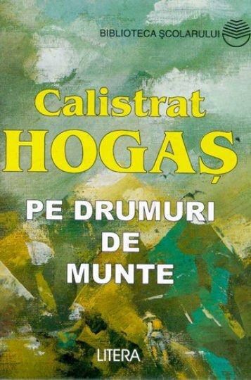 Hogas Calistrat – Pe Drumuri de munte - Soroca