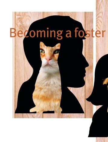 Becoming a Foster Parent: Are You Ready? PDF - Animal Sheltering