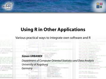 Using R in Other Applications - The R Project for Statistical Computing