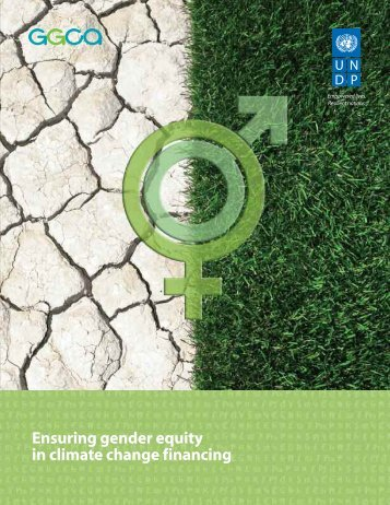 Ensuring gender equity in climate change financing - Gender Climate