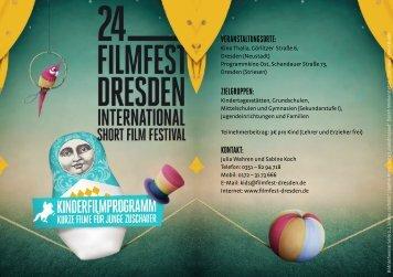 Veranstaltungsorte: Zielgruppen: KontaKt: - Filmfest Dresden
