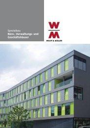Spezialbau Büro-, Verwaltungs- und Geschäftshäuser - Wolff & Müller
