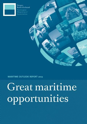 Great maritime opportunities - Norges Rederiforbund