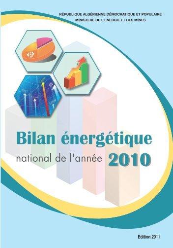 Bilan Énergétique National, 2010 - Ministère de l'énergie et des mines
