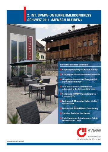 2. Int. BVMW-UnternehMerkongress schWeIz 2011 «Mensch BleIBen»