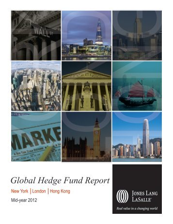 Global hedge fund report - Jones Lang LaSalle