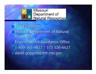 David Goggins Missouri Department of Natural ... - Peaks to Prairies