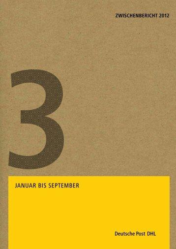 Zwischenbericht Januar bis September 2012 - Deutsche Post DHL