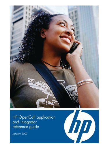 HP OpenCall application and integrator reference guide