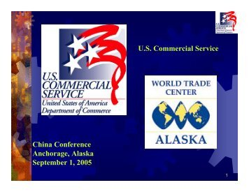 The Growing China Market - World Trade Center Alaska