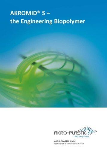 AKROMID® S – the Engineering Biopolymer - AKRO-PLASTIC GmbH
