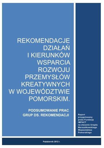 Rekomendacje działań i kierunków wsparcia rozwoju przemysłów ...