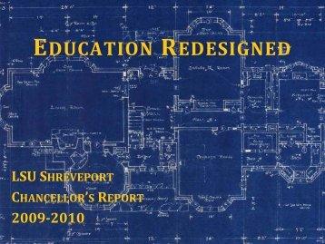 EDUCATION REDESIGNED - Louisiana State University at Shreveport