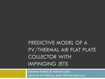 Predictive model of a pv thermal air flat plate collector with impinging ...