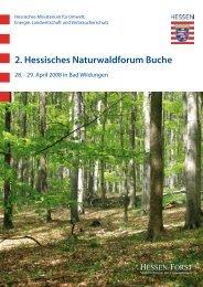 2. Hessisches Naturwaldforum Buche - Landesbetrieb Hessen-Forst
