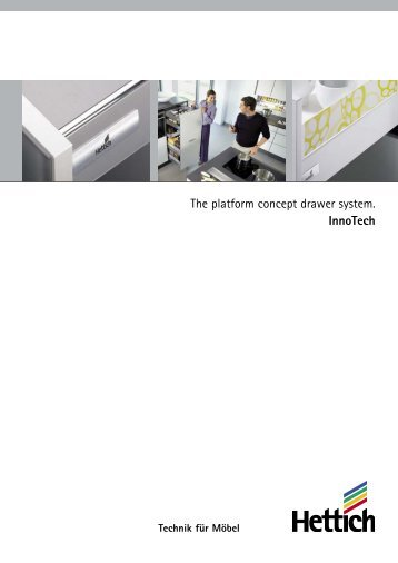 The platform concept drawer system. InnoTech - Hettich