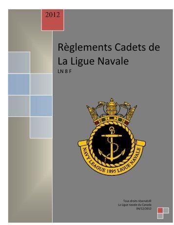 Règlements Cadets de La Ligue Navale - The Navy League of ...