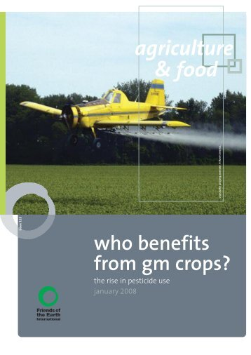 who benefits from gm crops? - Environmental Rights Action