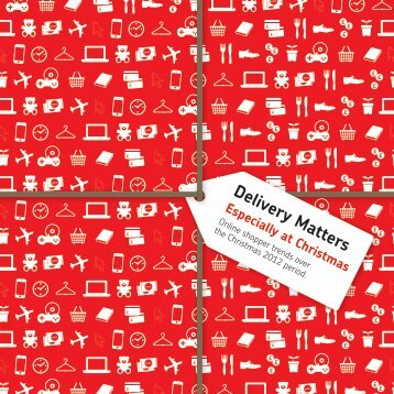 Delivery Matters 2013 Christmas Edition Report (PDF ... - Royal Mail