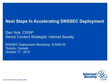 Next Steps In Accelerating DNSSEC Deployment - Toronto - icann