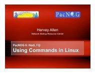 PacNOG 6: Nadi, Fiji Using Commands in Linux