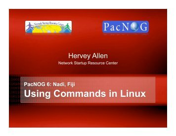 PacNOG 6: Nadi, Fiji Using Commands in Linux