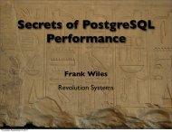 Secrets of PostgreSQL Performance Frank Wiles - Revolution Systems