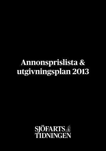 Annonsprislista & utgivningsplan 2013 - Sjöfartstidningen