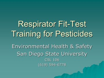 Respirator Fit-Test Training for Pesticides - San Diego State University