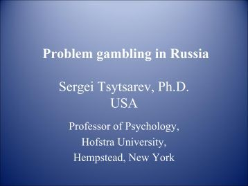 Problem gambling in Russia Problem gambling in Russia
