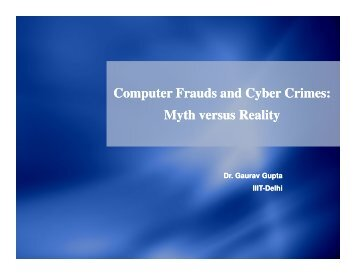 Computer Frauds and Cyber Crimes: Myth versus Reality - IIIT