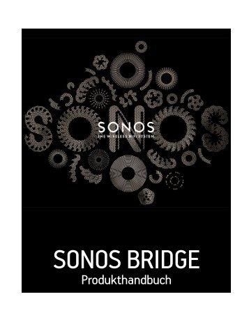 Sonos Bridge - HiFi im Hinterhof