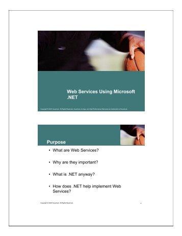 Web Services Using Microsoft .NET Purpose