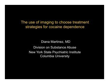The use of imaging to choose treatment strategies for cocaine ...