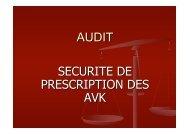 AUDIT SECURITE DE PRESCRIPTION DES AVK - ammppu